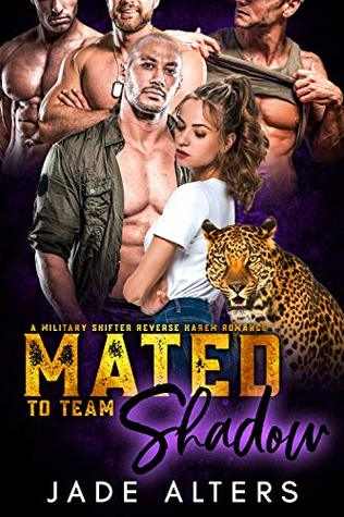 Mated to Team Shadow: A Military Shifter Reverse Harem Romance