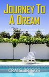 Journey to a Dream (The Journey, #1)