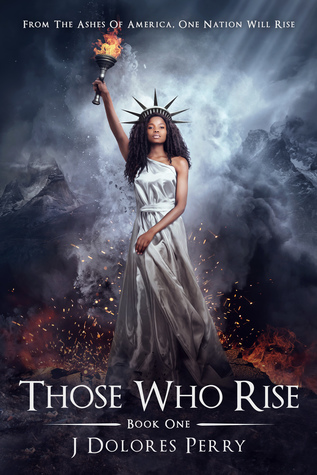 Those Who Rise (The Revolutionaries, #1)