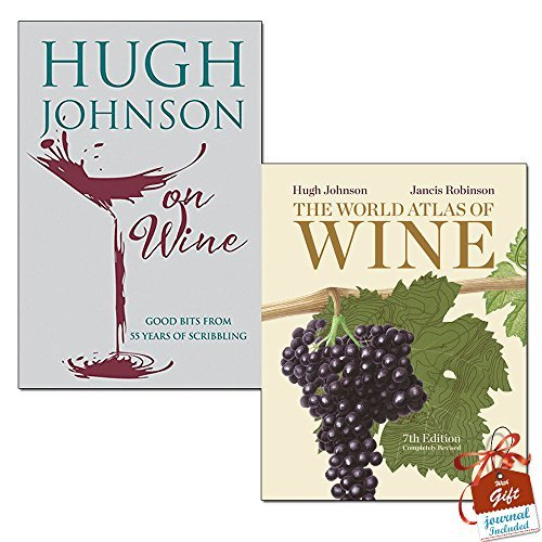 Hugh Johnson on Wine and The World Atlas of Wine 7th Edition 2 Books Bundle Collection with Gift Journal - Good Bits from 55 Years of Scribbling