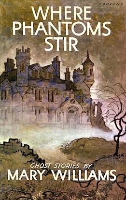 Where Phantoms Stir: Ghost Stories