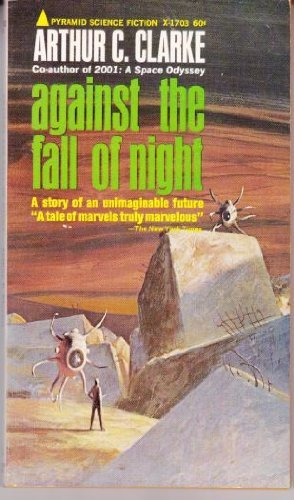 Against the Fall of Night (Pyramid SF, X-1703)