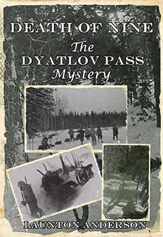Death of Nine: The Dyatlov Pass Mystery