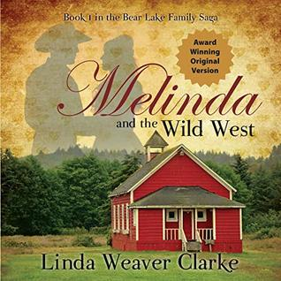 Melinda and the Wild West: The Award Winning Original Version