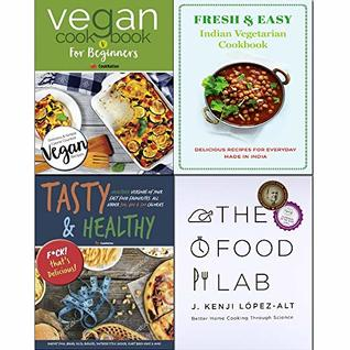 Food Lab [hardcover],Tasty & Healthy,Vegan Cookbook For Beginners, Fresh & Easy Indian Vegetarian Cookbook 4 Books Collection Set