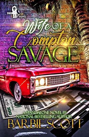 Wife of a Compton Savage : A Standalone Novel