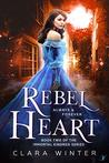 Rebel Heart (The Immortal Kindred Series #2)