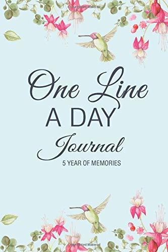 One Line A Day Journal, Five Year of Memories: A Lined and Dated Memory Book, Teal Pink Hummingbird Floral