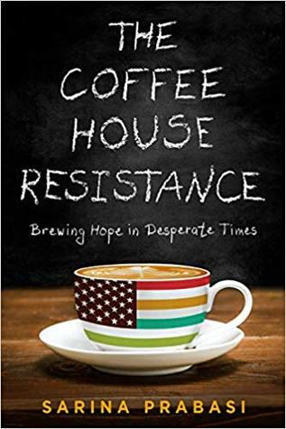 The Coffeehouse Resistance