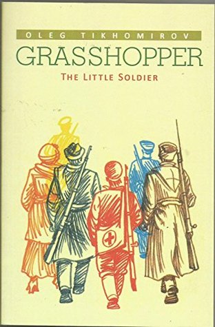 TIKHOMIROV GRASSHOPPER - THE LITTLE SOLDER