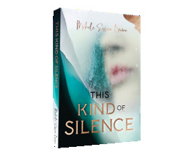 This Kind of Silence by Michele Susan Brown