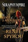 Seraphympire: The Edge of Apocalypse (Guardians of the Gateways Book 3)