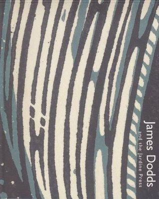 James Dodds and the Jardine Press