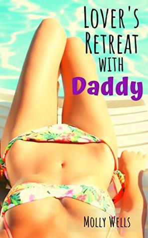 Lover's Retreat with Daddy