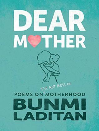 Dear Mother by Bunmi Laditan