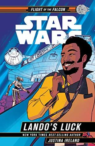Star Wars: Lando's Luck (Flight of the Falcon, #1)