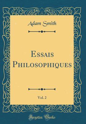 Essais Philosophiques, Vol. 2