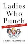 Ladies Who Punch by Ramin Setoodeh