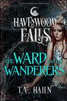 The Ward & the Wanderers (Havenwood Falls #22)