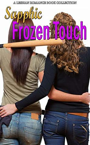 Sapphic Frozen Touch: A Lesbian Romance Book Collection