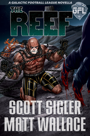The Reef Galactic Football League Novellas 5 By Scott Sigler