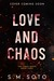 Love and Chaos (Chaos, #3)