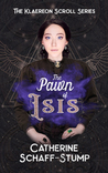 The Pawn of Isis (The Klaereon Scroll  #2)