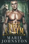 True Claim (The Sigma Menace #3)