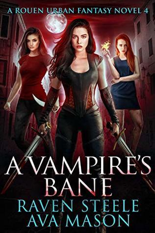 A Vampire's Bane (Rouen Chronicles, #4)