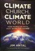 Climate Church, Climate World by Jim Antal