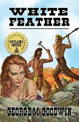White Feather: A Western Adventure