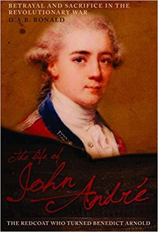 John André: The Spy Who Turned Benedict Arnold