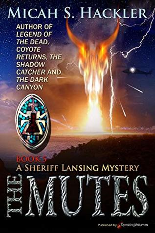The Mutes (A Sheriff Lansing Mystery Book 5)