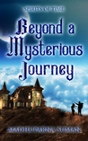 Beyond a mysterious journey by Madhuparna Suman
