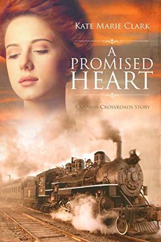 A Promised Heart (Kansas Crossroads)