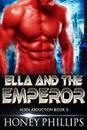 Ella and the Emperor (Alien Abduction #5)