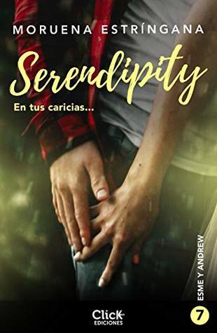 En tus caricias (Serendipity)