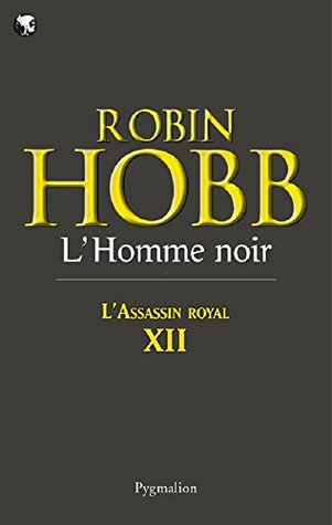 L'Assassin royal (Tome 12) - L'Homme noir