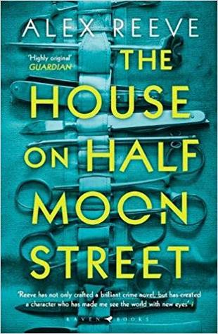The House on Half Moon Street (Leo Stanhope, #1)