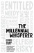 The Millennial Whisperer by Chris Tuff