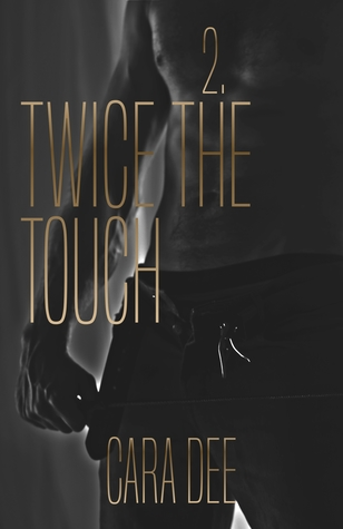 Twice the Touch (Touch, #2)