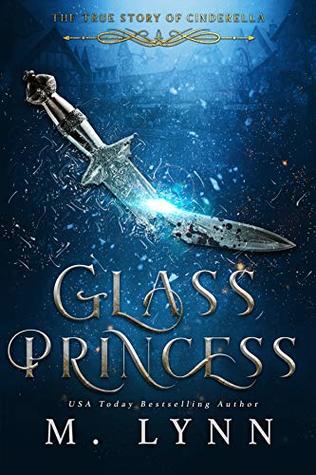 Glass Princess (Fantasy and Fairytales, #5)