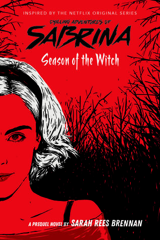 Season of the Witch (The Chilling Adventures of Sabrina, #1)