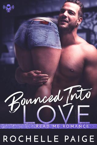 Bounced into Love