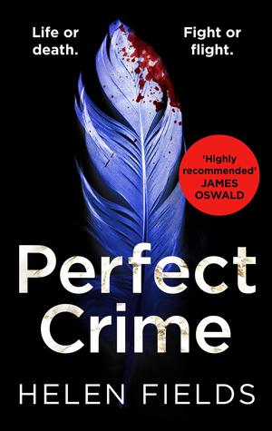 Perfect Crime (A DI Callanach Thriller #5)