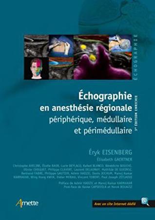 Échographie En Anesthésie Régionale: Périphérique 3e Éd.