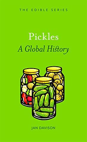 Pickles: A Global History
