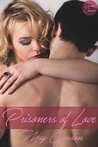 Prisoners of Love (Second Chances #1)