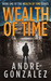 Wealth of Time by Andre Gonzalez