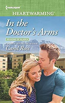 In the Doctor's Arms (Seasons of Alaska #6)